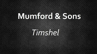 Mumford & Sons - Timshel [Lyrics] | Lyrics4U