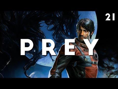 PREY Playthrough #21 (BLIND) | COWARDS ALWAYS SURVIVE!! (PC 1080p)