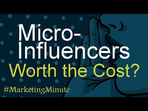 """marketing-minute-106:-""""are-social-media-micro-influencers-worth-the-cost?""""-(digital-marketing)"""