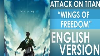 Jiyuu no tsubasa (Wings of Freedom) ENGLISH VERSION - MELIFIRY - Attack on Titan opening 2