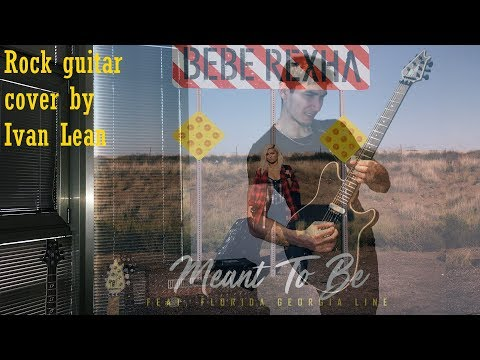 Cover Lagu Meant to Be - Bebe Rexha feat. Florida Georgia Line (rock guitar cover) STAFABAND