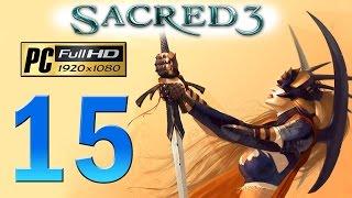 Sacred 3 PC Walkthrough - Part 15 DLC Blightspan / Legend Difficulty / Gameplay 1080p