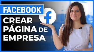 Cómo crear una página de Facebook para Empresa