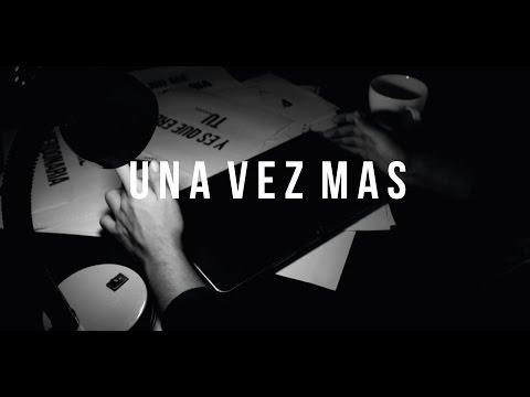 Una Vez Más - Guelo Deluxe (vídeo y letras)