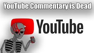 YouTube Commentary is Dead