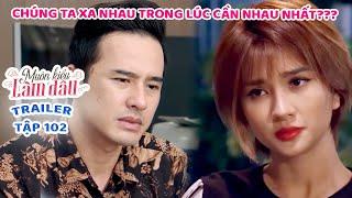 Muôn Kiểu Làm Dâu -Trailer Tập 102  Phim Mẹ chồng nàng dâu -  Phim Việt Nam Mới Nhất 2020 - Phim HTV