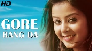 Gore Rang Da   Support   Manjinder Happy Official Full Latest Punjabi Songs 2014