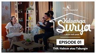 Keluarga Surya Web Series -  Episode 1 THR Habisin atau Tabungin