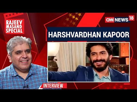Harshvardhan Kapoor Interview With Rajeev Masand | CNN News18