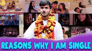 Reasons Why i am Single || VALENTINE SPECIAL || Swagger Sharma