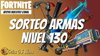 SWEEPSTAKES WEAPONS Niveau 130 FORTNITE Sauver le monde