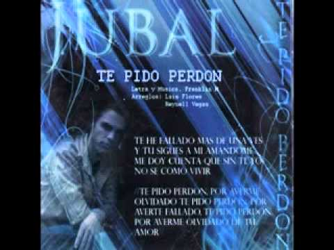 TE PIDO PERDON-Album Sueños- Banda Jubal