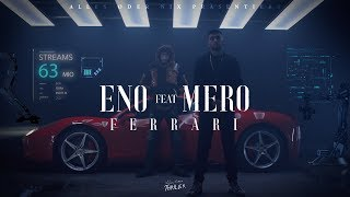 ENO feat. MERO - Ferrari (Official Video)