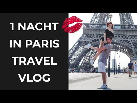 Mit Freundin in Paris | Travelvlog