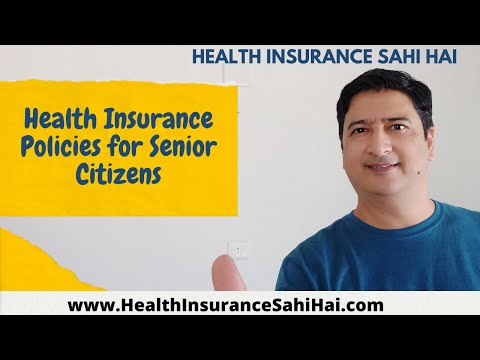 Health Insurance Policies For Senior Citizens