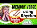 BIBLE MEMORY VERSE using RHYTHM: Ephesians 4:29 (POWER OF WORDS)