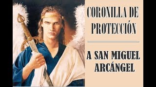 CORONILLA DE PROTECCIÓN A SAN MIGUEL ARCANGEL