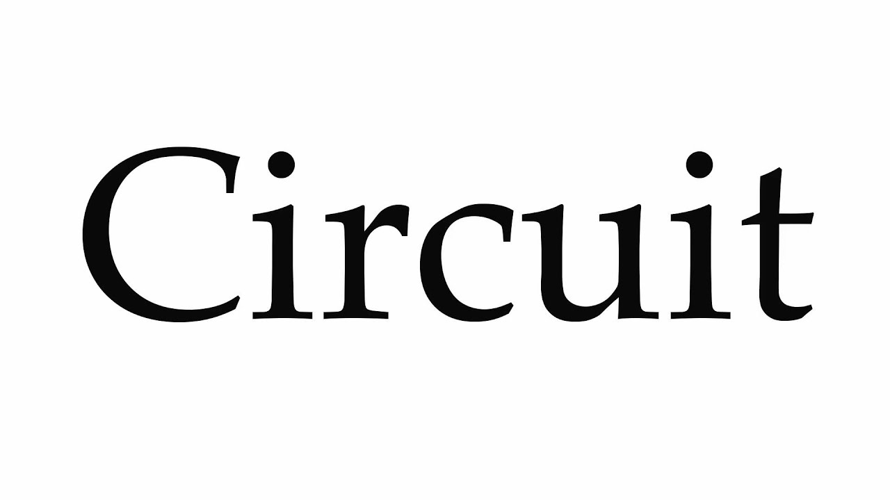 How to Pronounce Circuit