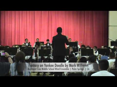 Fantasy on Yankee Doodle by Mark Williams - Raymond Cree Middle School Wind Ensemble