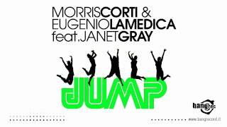 MORRIS CORTI & EUGENIO LAMEDICA FEAT. JANET GRAY - Jump