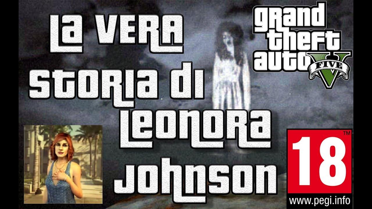 Il Fantasma Di Gta  La Vera Storia Di Leonora Johnson Dani Is Playing