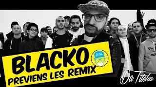 Blacko - Préviens-les REMIX