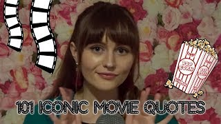 ASMR~101 Iconic Movie Quotes *CLOSE-UP WHISPER*
