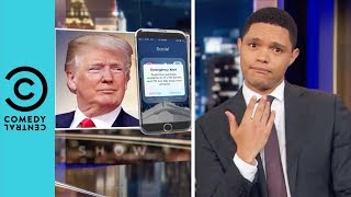 Donald Trump's Texts To The Nation   The Daily Show With Trevor Noah