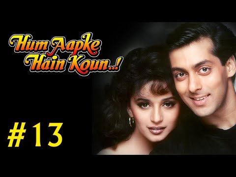 Hum Aapke Hain Koun Full Movie | (Part 13/17) | Salman Khan,