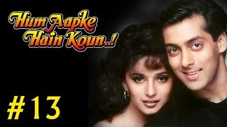 Hum Aapke Hain Koun! - 13/17 - Bollywood Movie - Salman Khan & Madhuri Dixit