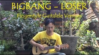 BigBang - Loser (Cover Guitalele Version) Free TABS