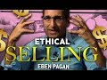 EBEN PAGAN - WHY YOU NEED TO BE HONEST AND ETHICAL WHEN YOU DO SALES | London Real