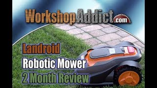 WORX Landroid Robotic Mower | 2 Month Review