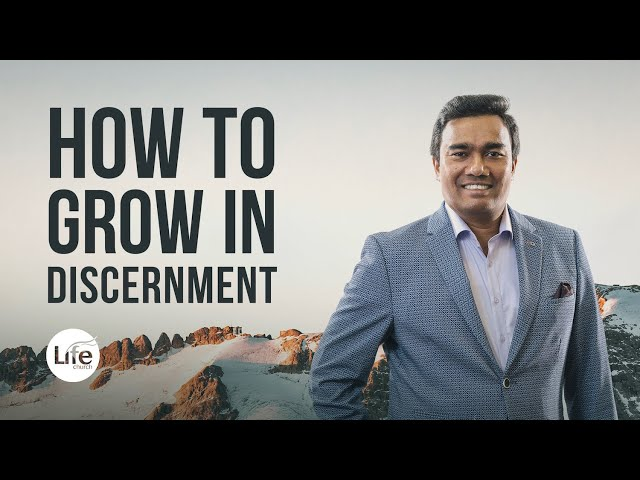 How To Grow in Discernment | Rev Paul Jeyachandran