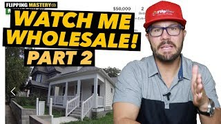 Watch Me Wholesale A House From Start To Finish - PART 2