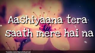 Female voice song #status song #lyrical 🍁#aashiyana tera #bajrangi bhaijaan