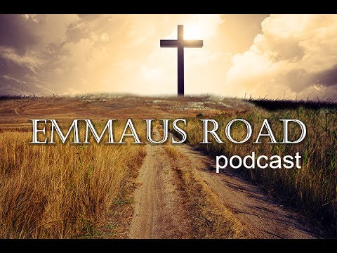 Emmaus Road podcast series 1 episode 4