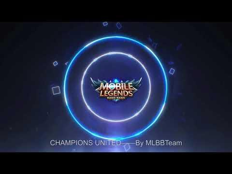 """Lagu """"Champions United"""" Mobile Legend"""