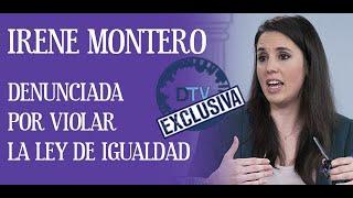 EMR: Bombazo informativo, Irene Montero podría ser condenada por violar la Ley de Igualdad.