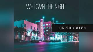 Play We Own the Night