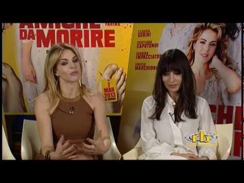 Claudia Gerini, Sabrina Impacciatore, Cristiana Capotondi, intervista, Amiche da morire, RB Casting