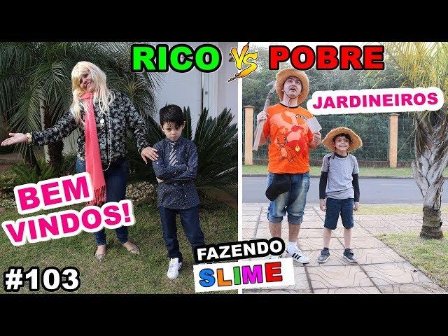 RICO VS POBRE FAZENDO AMOEBA / SLIME #103