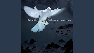 The Armed Man (A Mass for Peace) : XII. Benedictus