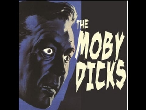The Moby Dicks - Mike Molloy