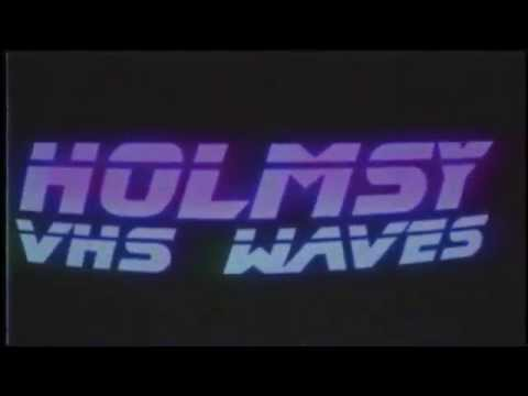 HOLMSY VHS WAVES INTRO LOGO