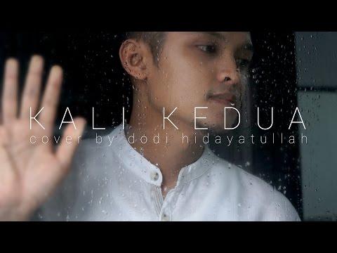 Kali Kedua - Raisa (Cover by  Dodi Hidayatullah)