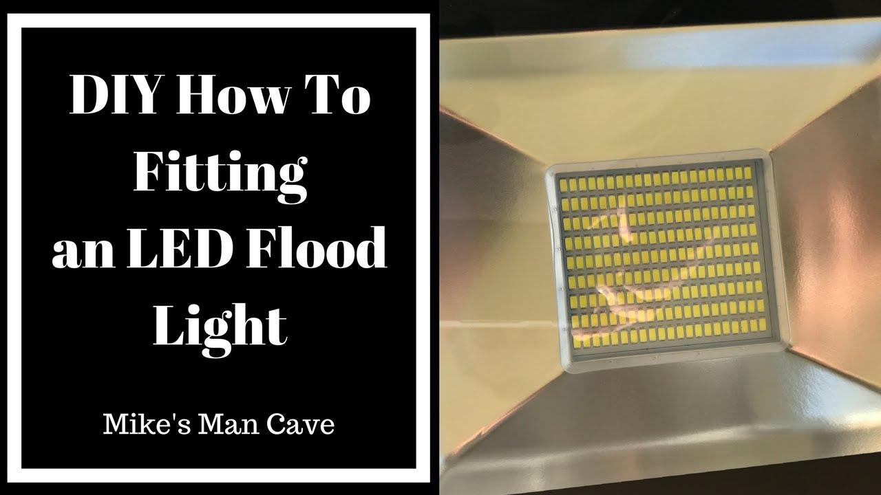 DIY Installing a LED Outdoor Flood Light YouTube