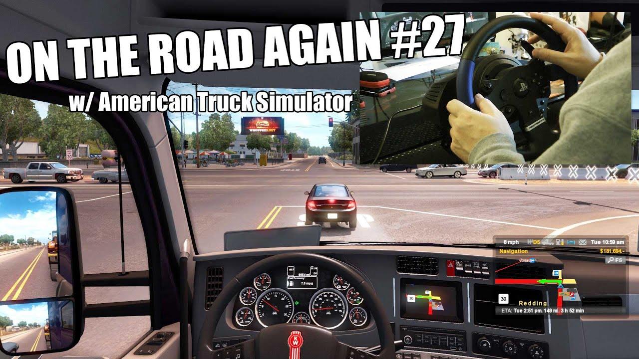 American Truck Simulator #27   RACING WHEEL SET UP!