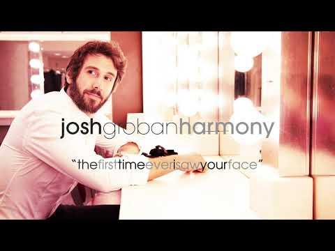 Josh Groban – The First Time Ever I Saw Your Face