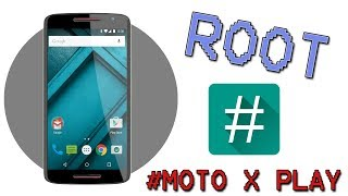 Root Moto X Play 7.1.1 (100% working - no computer # 2018)